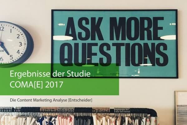STUDIE zu Erfolgsfaktoren im Content Marketing 2017 B2B vs B2C